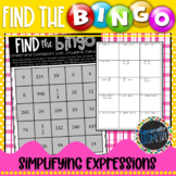Simplifying Expressions with Grouping Symbols Find the Bingo; Algebra 1