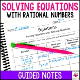 Solving Equations Guided Notes with Rational Numbers - Solving Equations Notes