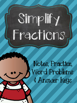 Simplifying Fractions Notes & Practice