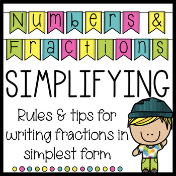 Simplifying Fractions Rules