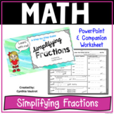 Simplifying Fractions Step-by-Step PowerPoint & Worksheet