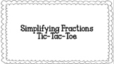 Simplifying Fractions Tic-Tac-Toe