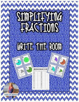 Simplifying Fractions Write the Room
