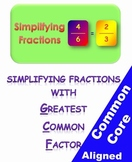 Simplifying Fractions with Greatest Common Factor