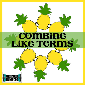 Combine Like Terms - Simplify Linear Expressions Pineapple Wreath