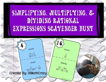 Simplifying, Multiplying, & Dividing Rational Expressions Scavenger Hunt