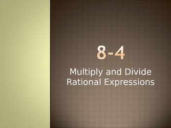 Simplifying, Multiplying and Dividing Rational Expressions