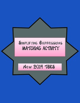 Simplifying Numerical Expressions Matching (TEK 5.4F)
