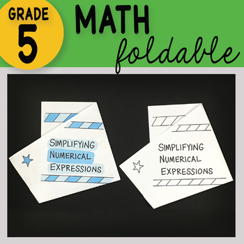 Simplifying Numerical Expressions Math Foldable