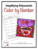 Simplifying Polynomials Color by Number Activity
