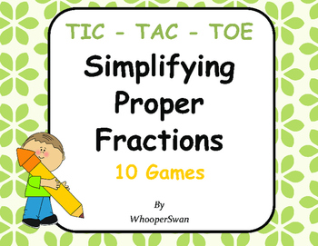 Simplifying Proper Fractions Tic-Tac-Toe