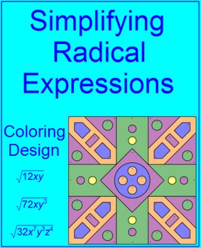 RADICALS: SIMPLIFYING RADICAL EXPRESSIONS - COLORING ACTIVITY