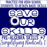 Simplifying Radical Expressions I SOS (Save Our Skills)