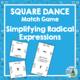 Simplifying Radical Expressions Square Dance Match Game
