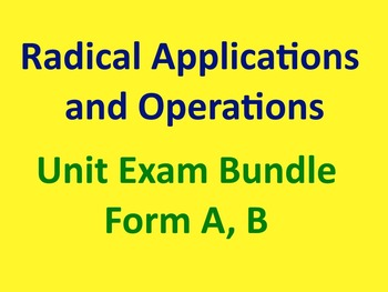Simplifying Radical Expressions and Operations Unit Exam with Keys - 2 Forms