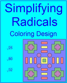 RADICALS:  SIMPLIFYING SIMPLE RADICALS # 2 COLORING ACTIVITY