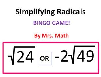 Simplifying Radicals BINGO (Mrs Math)