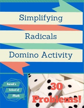 Simplifying Radicals Domino Activity (perfect/non perfect