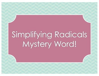 Simplifying Radicals: Mystery Word