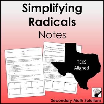 Simplifying Radicals Notes (A11A, 2A.7G)