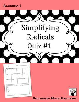 Simplifying Radicals Quiz (with Quadratic Formula)