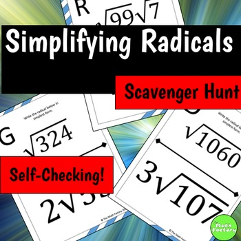Simplifying Radicals Scavenger Hunt Activity