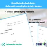 Simplifying Radicals - Set #2 Goformative.com Digital Acti