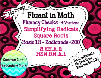 Simplify Radicals & Square Roots Basic 1B Fluency Check : No Prep Fluent in Math