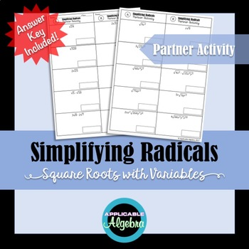 Simplifying Radicals - Square Roots with Variables - Partner Activity