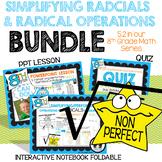Simplifying Radicals and Radical Operations BUNDLE