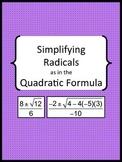 Simplifying Radicals as in the Quadratic Formula