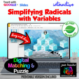 Simplifying Radicals with Variables Digital Tarsia Puzzle with GOOGLE™ + Print