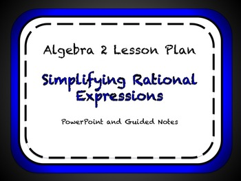 GSimplifying Rational Expressions