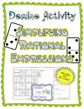 Domino Activity - Simplifying Rational Expressions