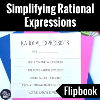 Simplifying Rational Expressions Flipbook