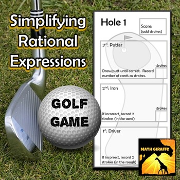 Simplifying Rational Expressions - Golf Game