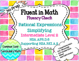 Simplifying Rational Expressions Level 2 Fluency Check  :No Prep Fluent in Math