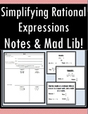 Simplifying Rational Expressions - Notes AND Mad Lib!