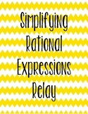 Simplifying Rational Expressions Relay