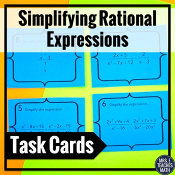 Rational Expressions Task Cards