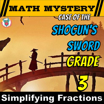 Simplifying (Reducing) Fractions Math Mystery - Case of The Shogun's Sword