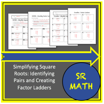 Simplifying Square Roots - Identifying Pairs and Creating Factor Ladders