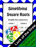 Simplifying Square Roots Luck of the Draw