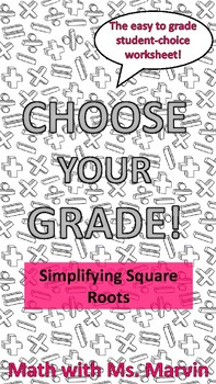 Simplifying Square Roots -- Student Choice Worksheet
