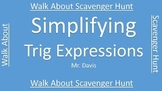 Simplifying Trig Expressions Walk About Scavenger Hunt