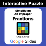 Simplifying an Improper Fractions - Puzzles with GOOGLE Slides