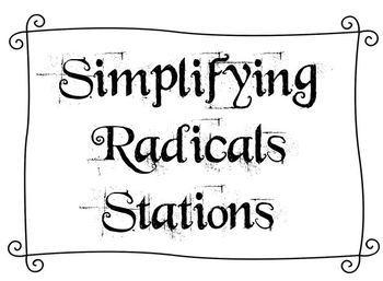 Simpliyfing Radicals Stations - Algebra 1/Algebra 2