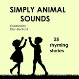 Simply Animal Sounds, 25 Rhyming Stories