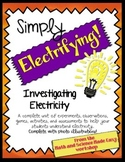 Simply Electrifying! Complete unit for teaching electricity