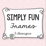 Simply Fun Frames